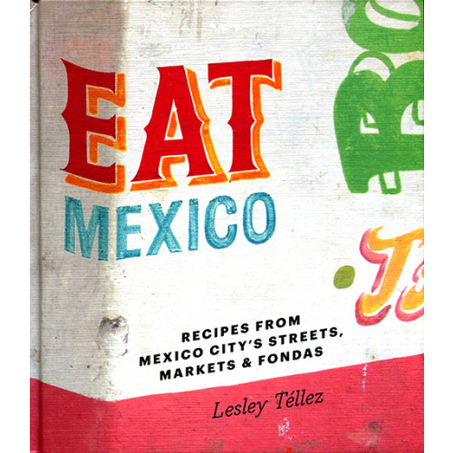 Eat Mexico Book