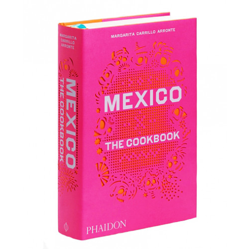 Mexico - The Cookbook